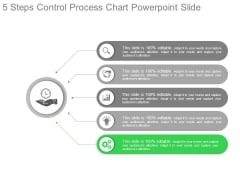 5 Steps Control Process Chart Powerpoint Slide