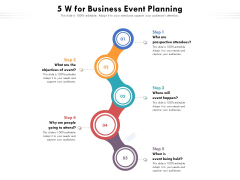 5 W For Business Event Planning Ppt PowerPoint Presentation File Example Topics PDF