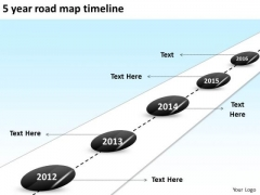 5 Year Road Map Timeline PowerPoint Templates Ppt Slides Graphics