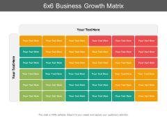 6X6 Business Growth Matrix Ppt PowerPoint Presentation Summary Gallery