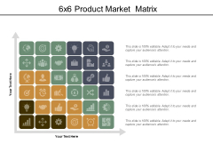 6X6 Product Market Matrix Ppt PowerPoint Presentation Icon Design Ideas