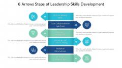 6 Arrows Steps Of Leadership Skills Development Ppt PowerPoint Presentation Gallery File Formats PDF