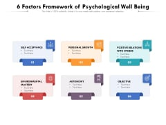 6 Factors Framework Of Psychological Well Being Ppt PowerPoint Presentation Icon Ideas PDF