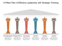 6 Pillars Plan Of Effective Leadership With Strategic Thinking Ppt PowerPoint Presentation Professional Smartart PDF