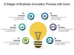 6 Stages Of Business Innovation Process With Icons Ppt PowerPoint Presentation Gallery Slide Download PDF