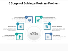 6 Stages Of Solving A Business Problem Ppt PowerPoint Presentation File Diagrams PDF