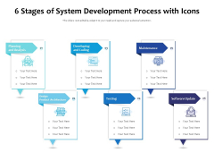 6 Stages Of System Development Process With Icons Ppt PowerPoint Presentation File Design Ideas PDF
