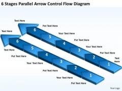6 Stages Parallel Arrow Control Flow Diagram Business Plan Programs PowerPoint Slides