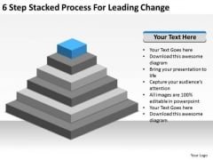 6 Step Stacked Process For Leading Change Ppt Bank Business Plan PowerPoint Slides