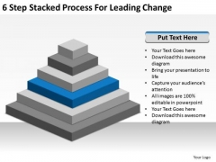 6 Step Stacked Process For Leading Change Ppt Example Business Plan Outline PowerPoint Templates