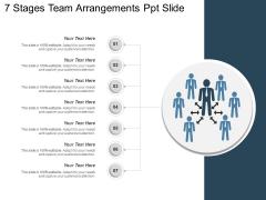 7 Stages Team Arrangements Ppt Slide Ppt PowerPoint Presentation Outline Deck PDF