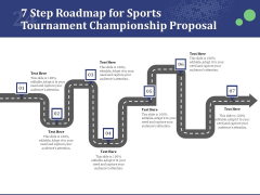 7 Step Roadmap For Sports Tournament Championship Proposal Ppt Show Structure PDF