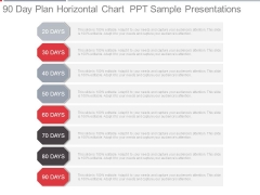 90 Day Plan Horizontal Chart Ppt Sample Presentations