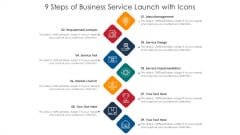9 Steps Of Business Service Launch With Icons Ppt PowerPoint Presentation File Master Slide PDF