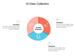 AI Data Collection Ppt PowerPoint Presentation Summary Tips Cpb