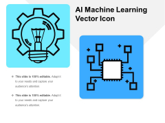 AI Machine Learning Vector Icon Ppt PowerPoint Presentation File Example PDF