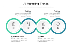 AI Marketing Trends Ppt PowerPoint Presentation Layout Cpb