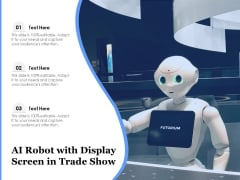 AI Robot With Display Screen In Trade Show Ppt PowerPoint Presentation Layouts Topics PDF