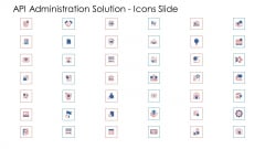 API Administration Solution Icons Slide Ppt Pictures Objects PDF