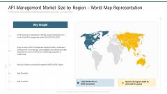 API Management Market Size By Region World Map Representation Ppt Model Design Inspiration PDF