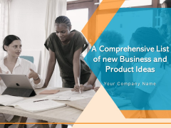 A Comprehensive List Of New Business And Product Ideas Ppt PowerPoint Presentation Complete Deck