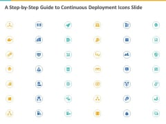 A Step By Step Guide To Continuous Deployment Icons Slide Ppt File Visual Aids PDF