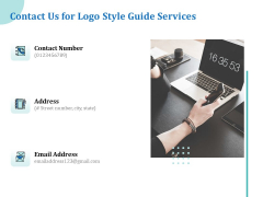 A Step By Step Guide To Creating Brand Guidelines Contact Us For Logo Style Guide Services Background PDF