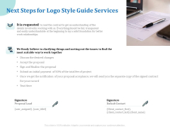 A Step By Step Guide To Creating Brand Guidelines Next Steps For Logo Style Guide Services Demonstration PDF