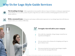 A Step By Step Guide To Creating Brand Guidelines Why Us For Logo Style Guide Services Guidelines PDF