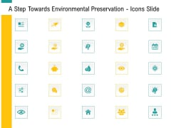 A Step Towards Environmental Preservation Icons Slide Ppt Professional Aids PDF
