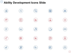 Ability Development Icons Slide Growth Ppt PowerPoint Presentation Summary Show