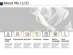 About Me Achievements Ppt PowerPoint Presentation Infographic Template Format