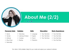 About Me Hobbies Ppt PowerPoint Presentation Infographics Demonstration