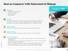 About Our Company To Traffic Enhancement On Webpage Ppt PowerPoint Presentation Professional Design Ideas PDF