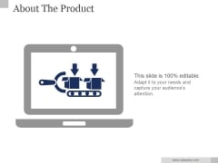 About The Product Ppt PowerPoint Presentation Model