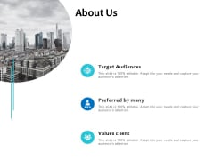 About Us Business Values Client Ppt PowerPoint Presentation Icon Show