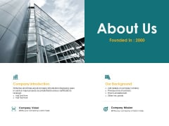 About Us Company Introduction Ppt PowerPoint Presentation Portfolio Ideas