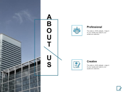 About Us Creative Ppt PowerPoint Presentation Infographic Template Skills