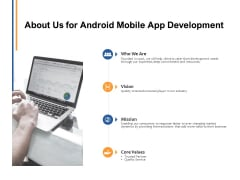 About Us For Android Mobile App Development Ppt PowerPoint Presentation Outline Portrait