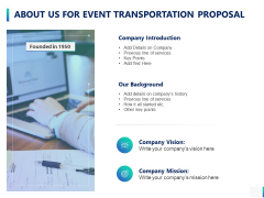 About Us For Event Transportation Proposal Ppt PowerPoint Presentation Model Demonstration
