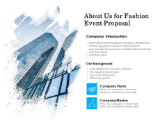 About Us For Fashion Event Proposal Ppt PowerPoint Presentation Styles Design Templates
