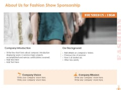 About Us For Fashion Show Sponsorship Ppt PowerPoint Presentation Infographic Template Graphics Pictures