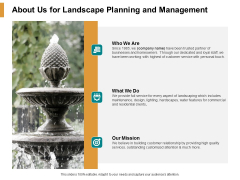 About Us For Landscape Planning And Management Ppt PowerPoint Presentation Ideas Design Inspiration