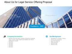 About Us For Legal Service Offering Proposal Ppt PowerPoint Presentation Summary Deck