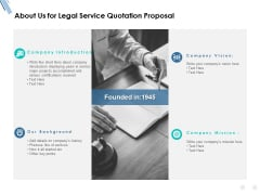 About Us For Legal Service Quotation Proposal Ppt PowerPoint Presentation Professional Example Topics