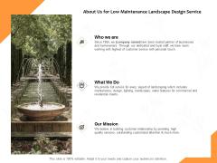 About Us For Low Maintenance Landscape Design Service Ppt PowerPoint Presentation Professional Maker