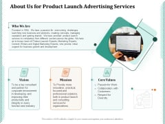 About Us For Product Launch Advertising Services Ppt PowerPoint Presentation Infographics Inspiration PDF