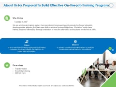 About Us For Proposal To Build Effective On The Job Training Program Ppt PowerPoint Presentation Pictures Graphics Download PDF