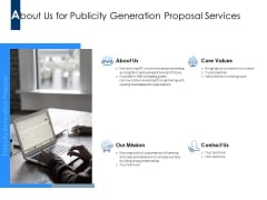 About Us For Publicity Generation Proposal Services Ppt PowerPoint Presentation Model Files