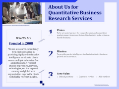 About Us For Quantitative Business Research Services Ppt PowerPoint Presentation Inspiration Professional PDF